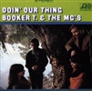 Booker T. & The MG's - Doin Our Thing