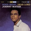 Johnny Mathis - Good Night, Dear Lord