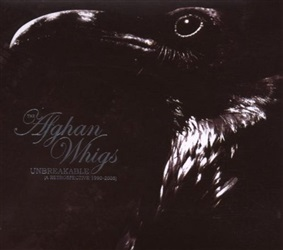 The Afghan Whigs ‎– Unbreakable (A Retrospective 1990-2006)