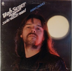 Bob Seger And The Silver Bullet Band ‎– Night Moves