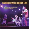 Damon Fowler Group - Live! Skipper's Smokehouse 8/15/03 & 9/7/03