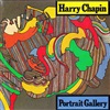 Harry Chapin ‎– Portrait Gallery