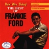 Frankie Ford - Ooh Wee Baby! The Best Of