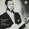Elmore James, John Brim - Whose Muddy Shoes