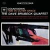Dave Brubeck Quartet - Countdown: Time in Outer Space