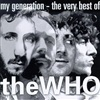 The Who - My Generation: The Very Best of