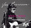 Van Morrison - Astral Weeks Live at the Hollywood Bowl Sealed