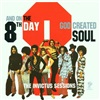 8th Day - And on the 8th Day God Created Soul The Invictus Sessions