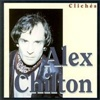 Alex Chilton - Cliches
