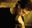 Randy Travis - The Randy Travis Anthology Trail of Memories